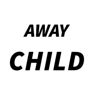 Child Away Kit
